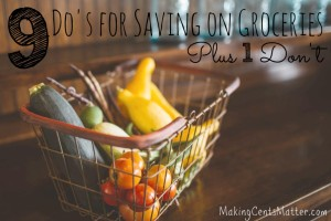 9 Do's & 1 Don't to Save on Groceries