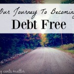 Our Journey to Becoming Debt Free