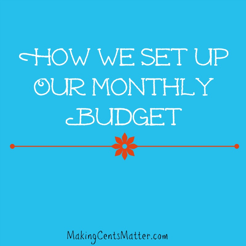 how to make up a monthly budget