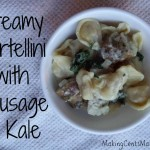 Creamy Tortellini with Sausage and Kale