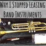 Why I Stopped Leasing Band Instruments