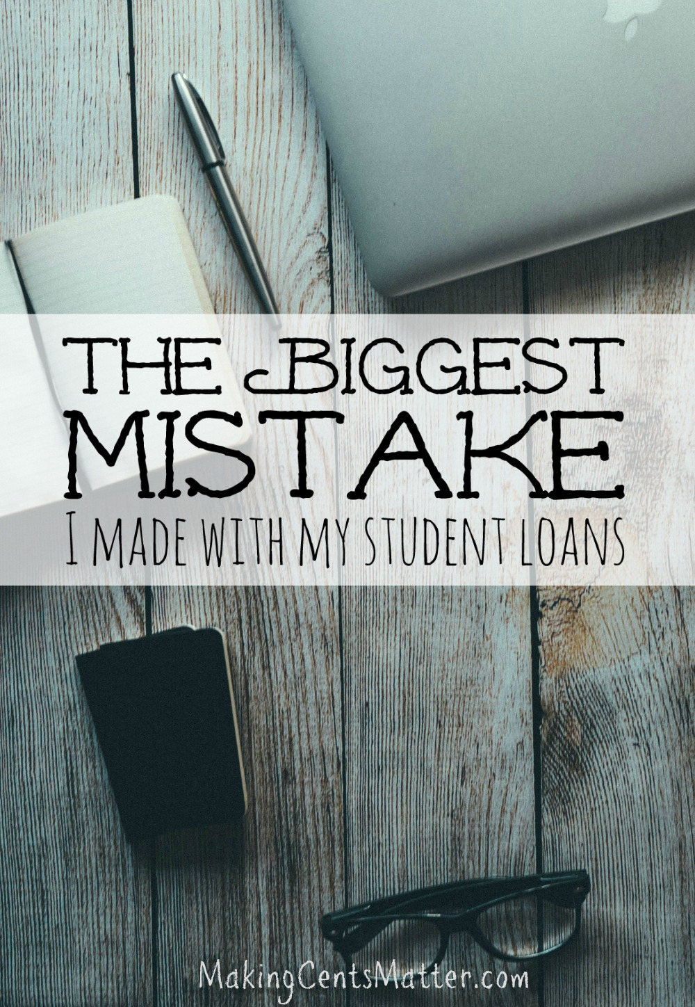biggest mistake student loans