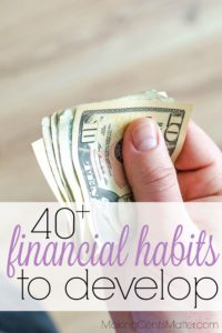 40+ Financial Habits To Develop