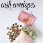 Our 30 Day Experiment with Cash Envelopes