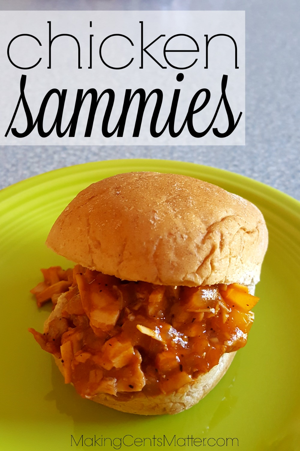 Chicken Sammies