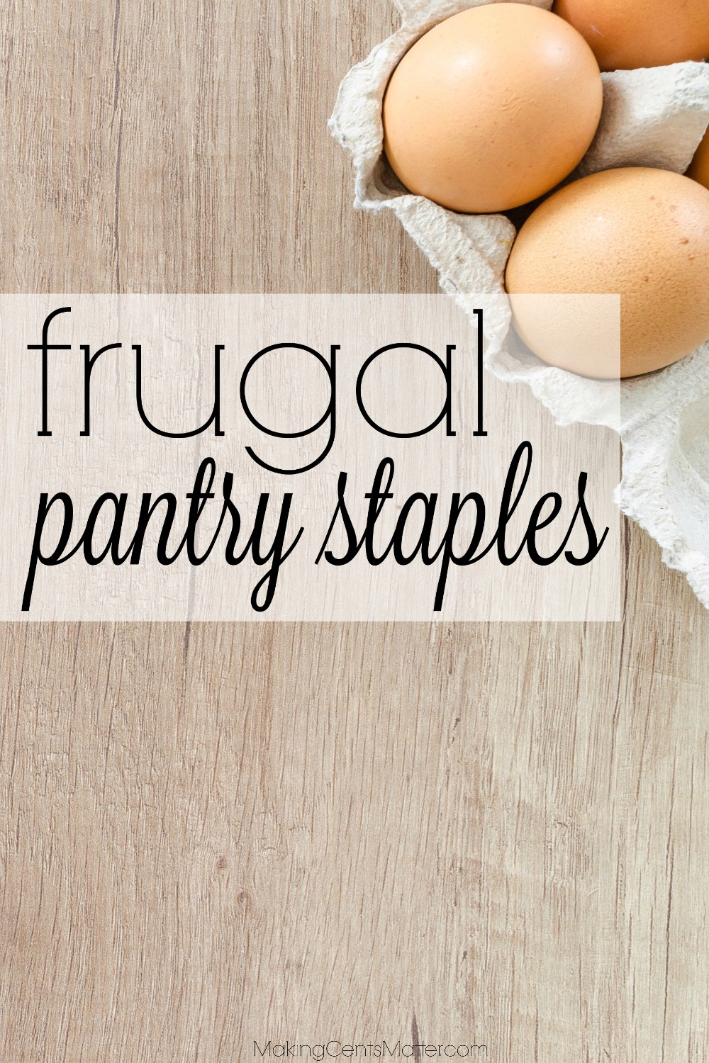 Frugal Pantry Staples