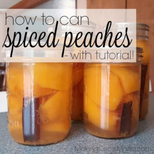 How To Can Spiced Peaches