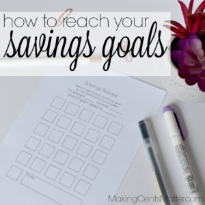 How To Reach Your Savings Goals