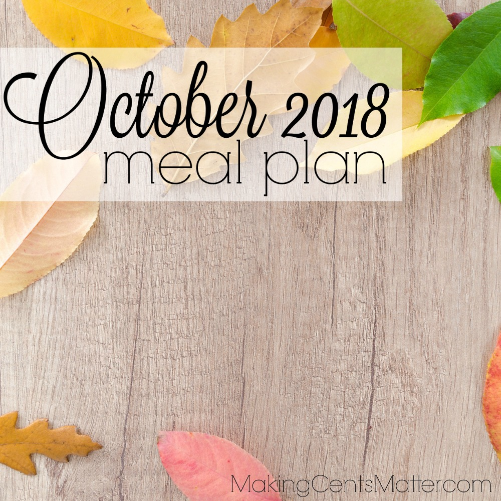 October 2018 Meal Plan | Frugal Living | Feeding A Family of 5
