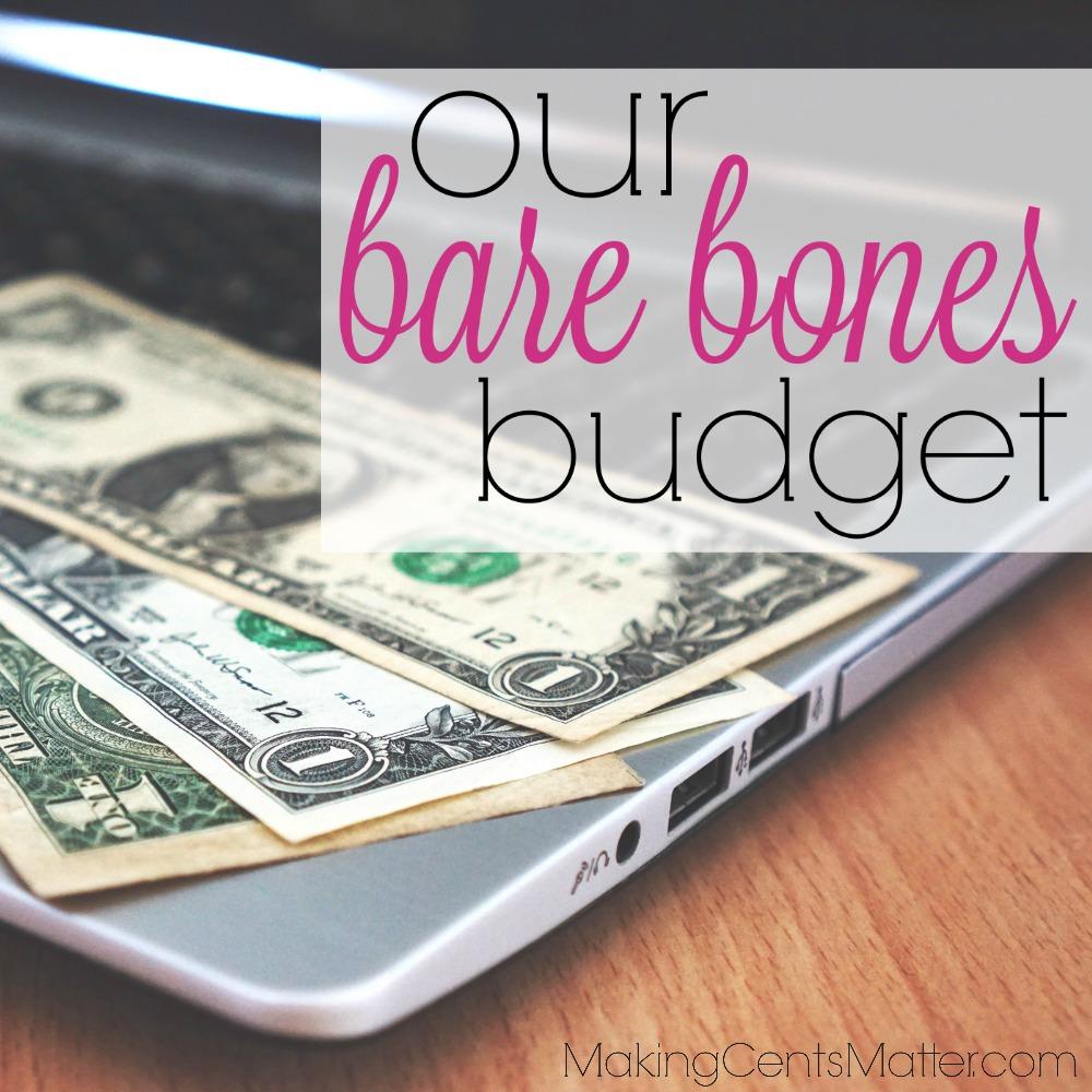 Our Bare Bones Budget