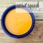 Carrot Squash Soup