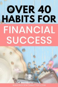 40+ Financial Habits You Need To Develop