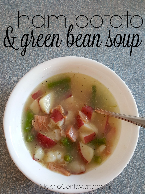 Ham Potato Green Bean Soup