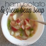 Ham Potato Green Bean Soup
