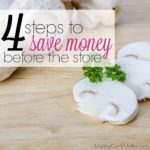 How To Save On Groceries | 4 Tips To Save Before The Store