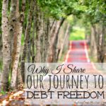 Why I Share Our Journey to Debt Freedom