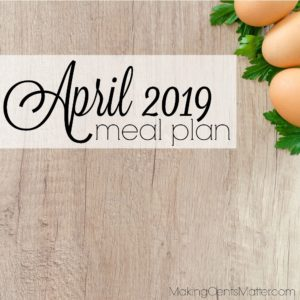 April 2019 Meal Plan