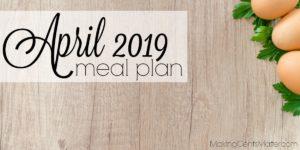 April 2019 Meal Plan