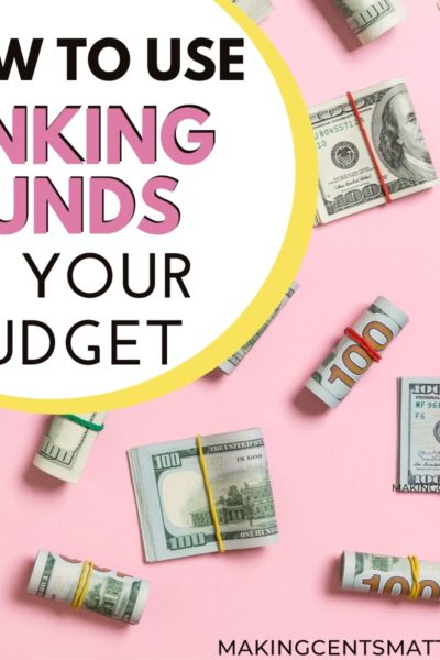 Why Your Budget Needs Sinking Funds