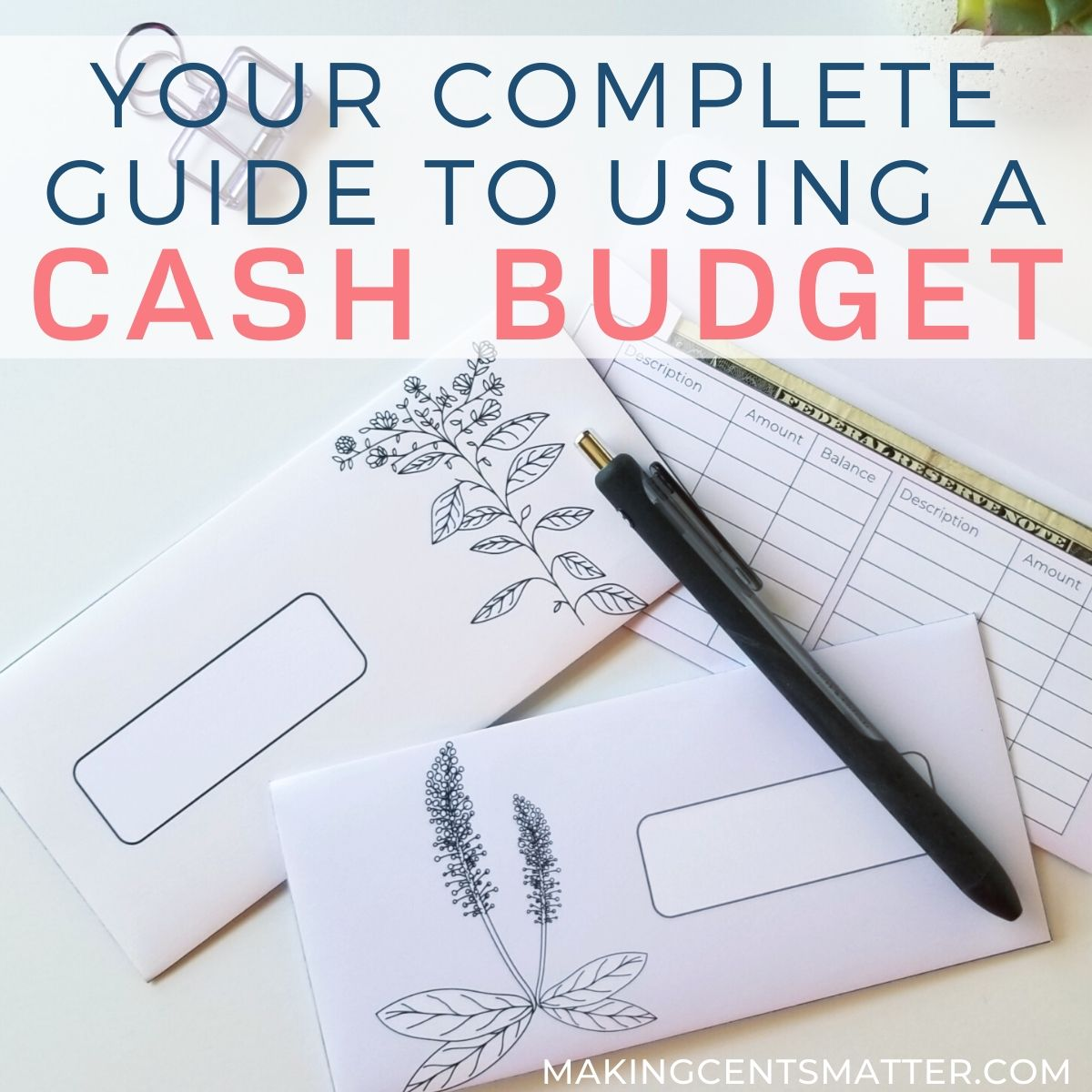 Your Complete Guide To Using A Cash Budget