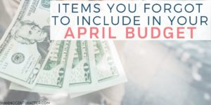 15 Budget Categories You Forgot In April
