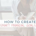 How To Create SMART Financial Goals